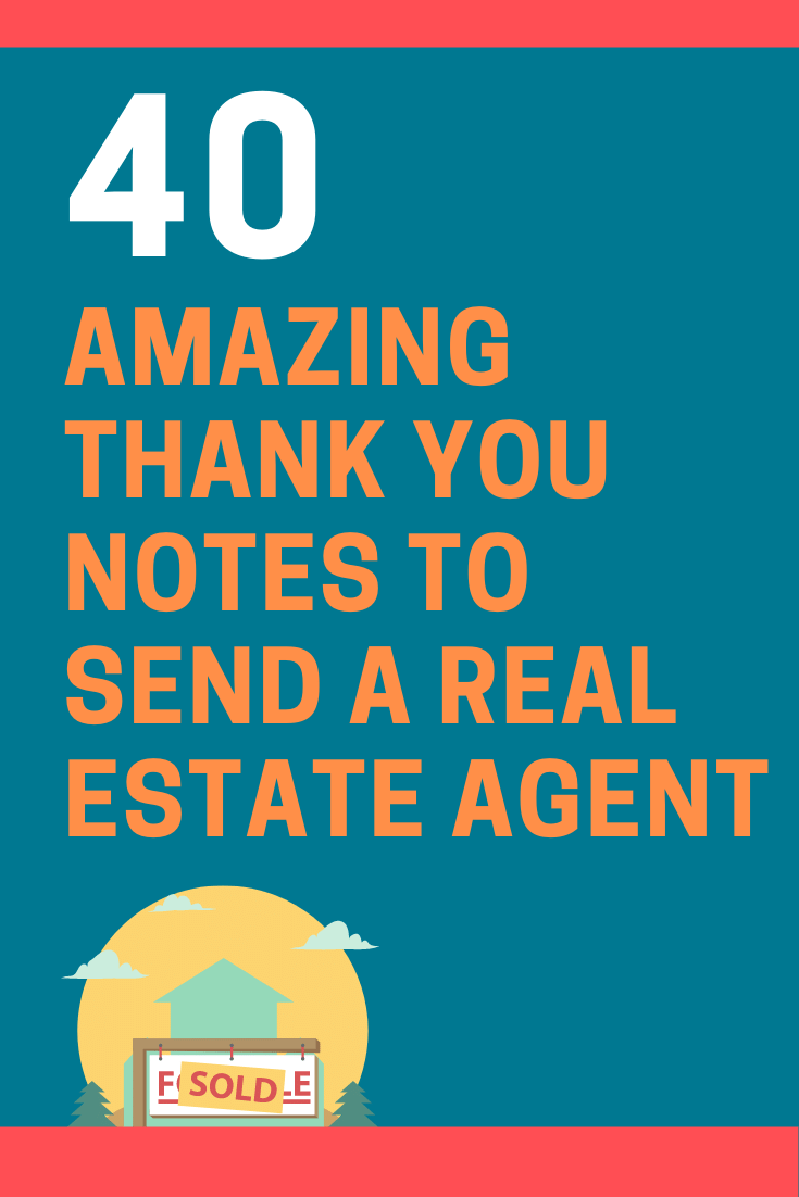 Thank You Notes to Send a Real Estate Agent