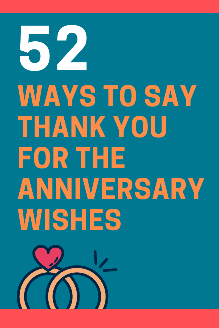Ways to Say Thank You for the Anniversary Wishes