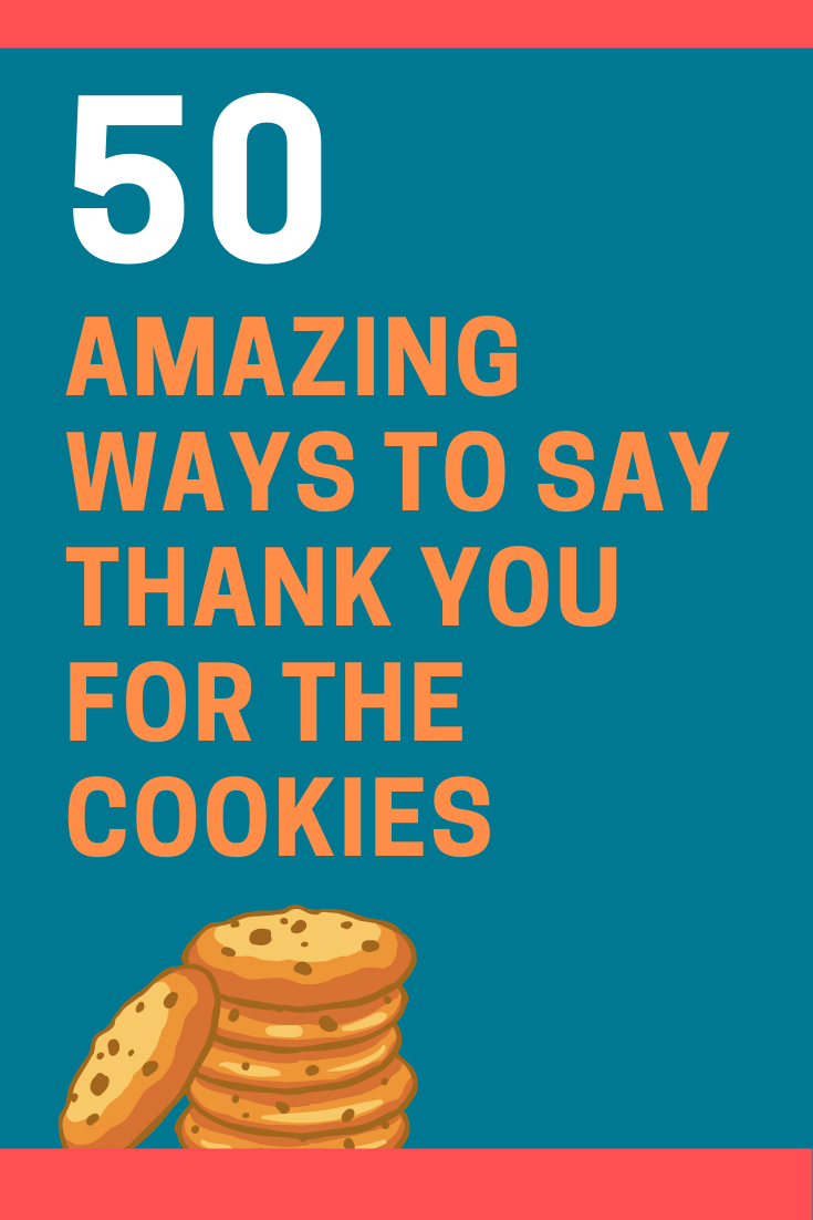 Ways to Say Thank You for the Cookies