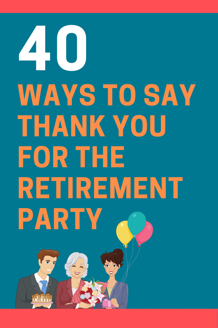 Ways to Say Thank You for the Retirement Party