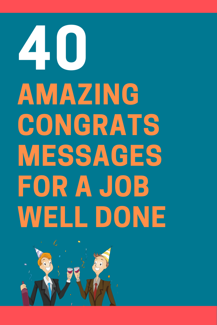 Congratulations Messages for a Job Well Done