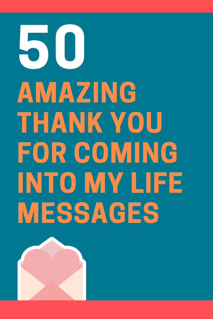 Thank You for Coming Into My Life Messages and Quotes