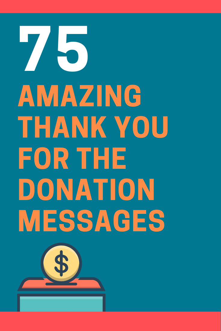Thank You for the Donation Messages and Quotes