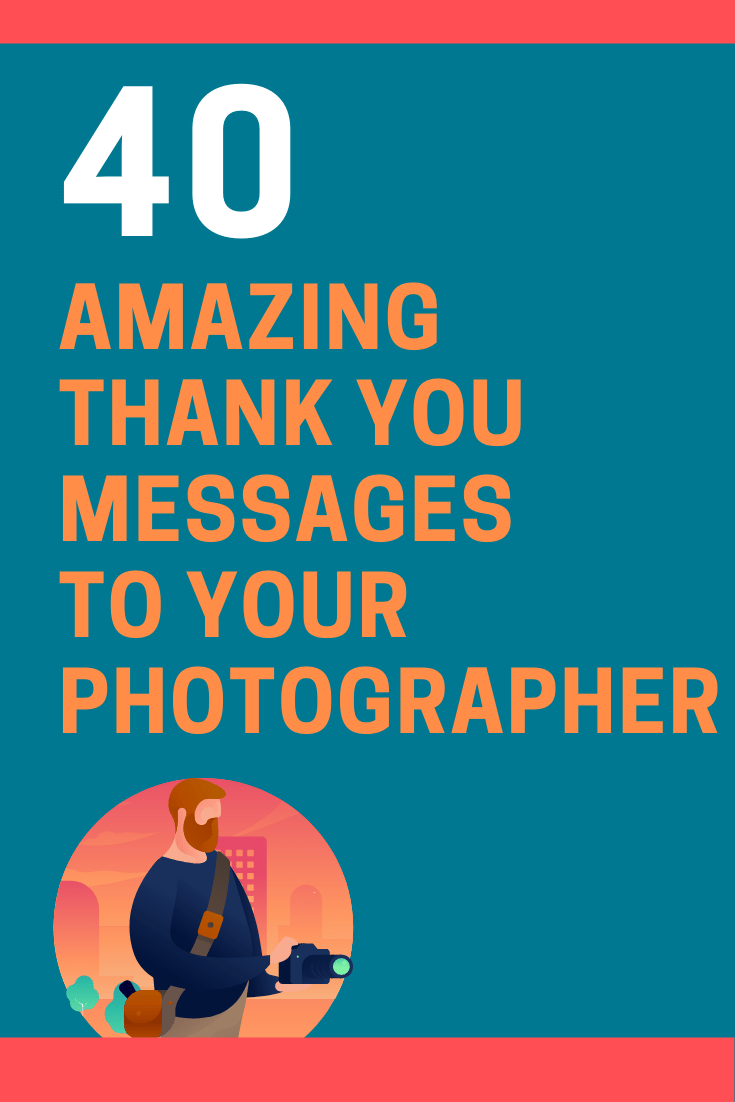 Thank You Messages to Your Photographer