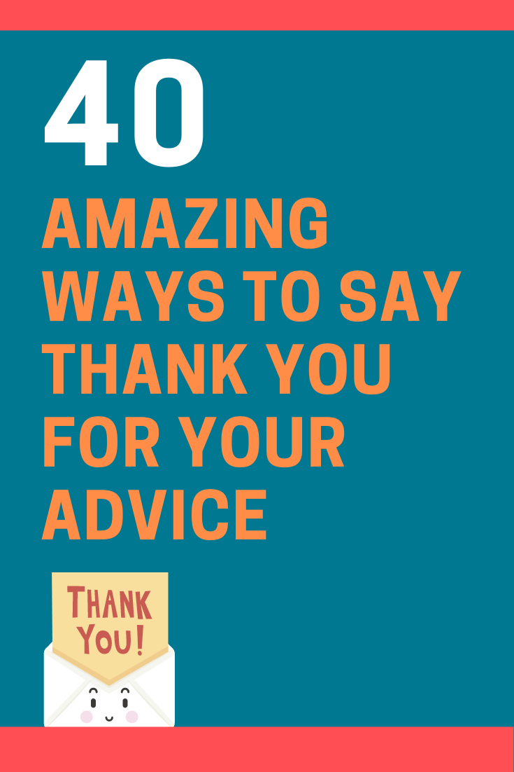 Ways to Say Thank You for Your Advice
