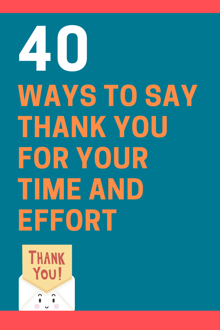 Ways to Say Thank You for Your Time and Effort