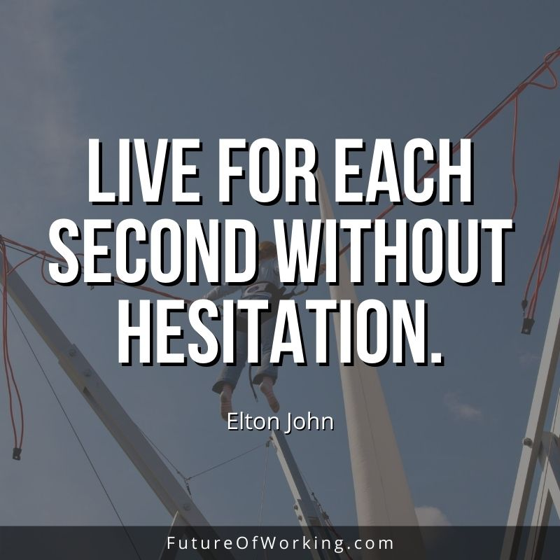 Elton John Quote