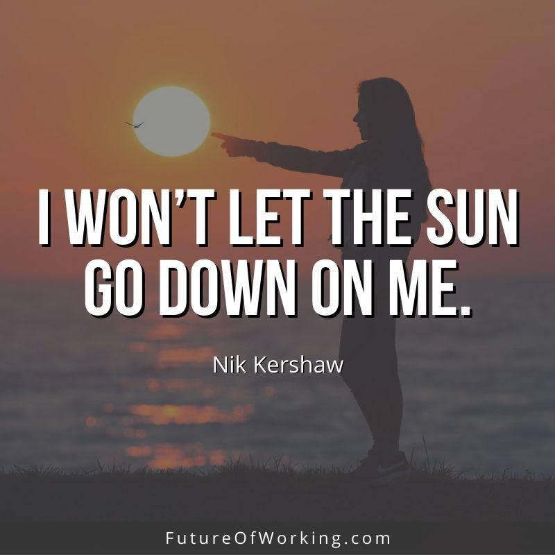 Nik Kershaw Quote