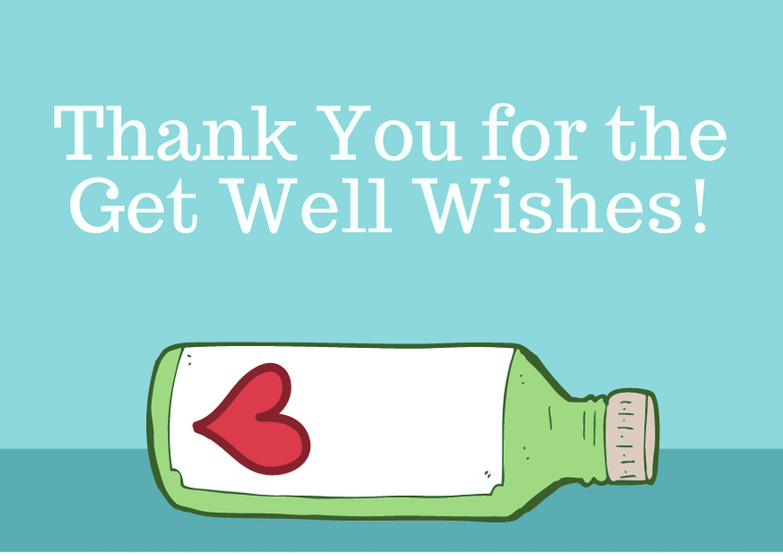 Thank-You-for-the-Get-Well-Wishes-1