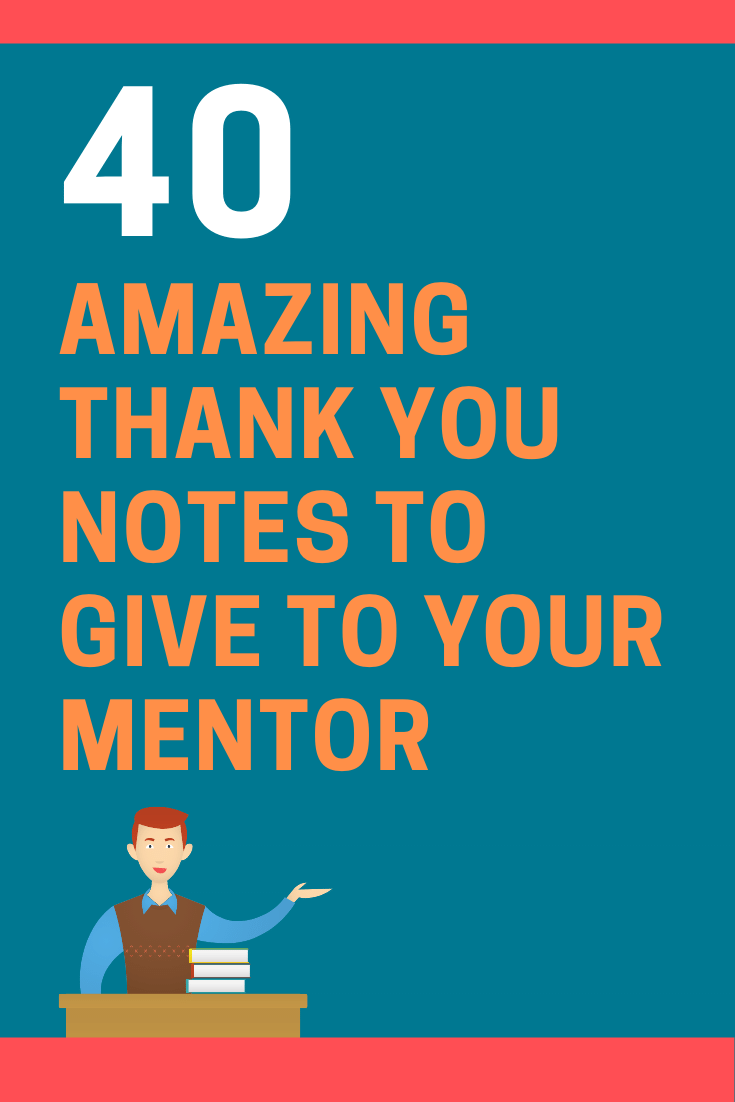 Thank You Notes to Give to Your Mentor